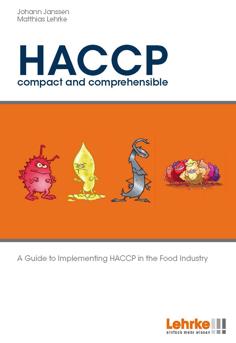 HACCP compact and comprehensible A Guide to Implementing HACCP in the Food Industry
